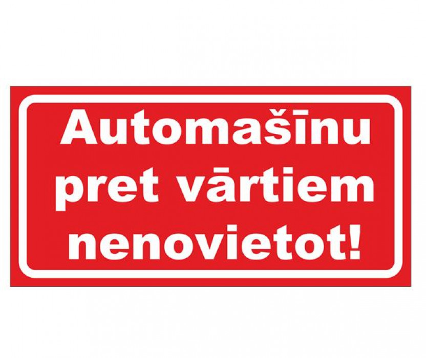 Sticker ''Do not park in front of the gate'' 16x32cm